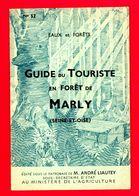 Eaux Et Forêts Guide Du Touriste En Forêt De Marly Le Roi (Seine & Oise) - Tourism