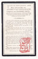 DP André Van Killegem ° Sint-Laureins 1876 † 1920 X Ida M. Crets - Images Religieuses