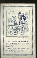 Si Tu Veux Un Tresor Qui Contienne  Tous La Jeunesse Bois Tout Les Jours 1 Bouteille De Bon Vin - Henriot