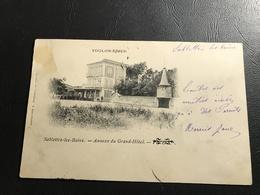 SABLETTES LES BAINS Annexe Du Grand Hotel - 1904 Timbrée - La Seyne-sur-Mer