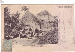 TRIPOLI Afrique Habitation Negresse Hutte Libye 1905 - Libia