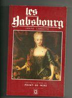 Lambotte Janine : Les Habsbourg - Histoire
