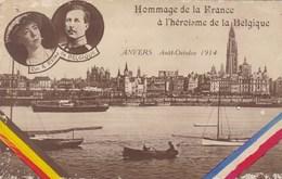 Antwerpen, Roi Et Reine De Belgique, Hommage De La France à L'Héroisme De La Belgique (pk42720) - Royal Families