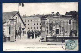 55. Bar-le-Duc. Caserne Exelmans. La Garde Montante. ( 94ème R.I.) 1906 - Caserme