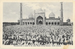 Inde: Delhi - Muhammedans At Prayer In The Jama Masjid During Ramazan - Carte Non Circulée - India