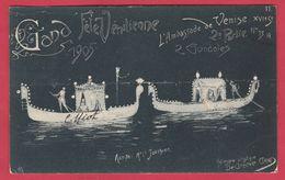 Gent / Gand 1905 - Fête Vénitienne - 2 Gondoles ... Artiste : Mr Jotthier - 11 ( Voir Verso ) - Gent