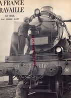 CHEMIN DE FER- RARE REVUE LA FRANCE TRAVAILLE -LE RAIL-PIERRE HAMP-BARENTIN ROUEN-PARIS-EIFFEL-GARE NOYON-LONGUEAU-LENS - Chemin De Fer & Tramway