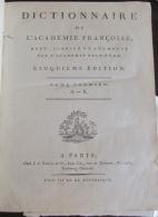 Dictionnaire De L'Académie Française Tome 1 - An VII De La République (1799) - Chez J. J. Smits Et Cie - Livres, BD, Revues