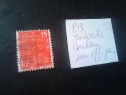 N°813  Gandon Visage Maculé Tache Rouge Effigie - Variétés Et Curiosités