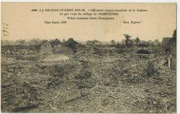 MILITARIA GUERRE 14/18 DOMPIERRE SOMME Offensive Franco Anglaise Ce Qui Reste Du Village  Après Bombardements Allemands - Guerre 1914-18