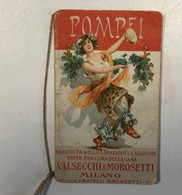 AK   POMPEI  CALENDARIO  LITHO  1908.    VALSECCHI &  MOROSETTI - Calendars