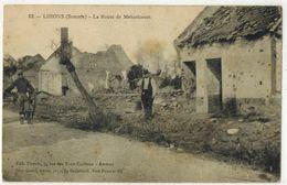 MILITARIA GUERRE 14/18 LIHONS EN SANTERRE SOMME La Route De MEHARICOURT - Après Bombardements Allemands Voyagé PERPIGNAN - Guerre 1914-18