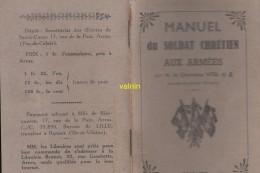 Manuel Du Soldat Chretien Aux Armées - Libri, Riviste, Fumetti