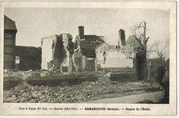 MILITARIA GUERRE 14/18 ARMANCOURT SOMME : Ruines De L'Ecole Après Bombardements Allemands - Guerre 1914-18