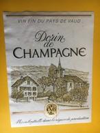 5726 - Dorin (Chasselas) De Champagne Suisse - Etiquettes