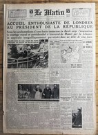 Journal Le Matin 03/1939 Président Albert Lebrun à Londres - Newspapers