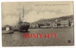 CPA - Grand Voilier Au Quai D'Alger En 1908 Et Le Fort Saint Louis - CETTE ( Sete ) 34 Hérault - Edit. M T I L - Sete (Cette)