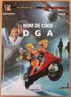Rare Et Bel Album Pub. NOM DE CODE DGA Par CAILLETEAU & VATINE - Livres, BD, Revues