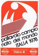 Cartolina Campionato Del Mondo Di Pallavolo Italia 1978- Annullo Primo Giorno Emissione -serie 2 Bolli Commemorativi - Volleyball