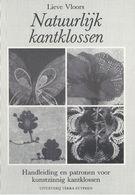 NL.- Reclame Folder Voor Het Boek Natuurlijk Kantklossen Van Lieve Vloors. Handleiding En Patronen Voor Kunstzinnig Kant - Reclame