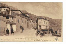 LA DROME Illustrée - CHATILLON - EN - DIOIS - Arrivée Dans Le Pays - - Châtillon-en-Diois
