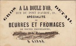 Carte A La Boule D'or Beurre Et Fromage Maison Delleur Liège Vers - Belgium