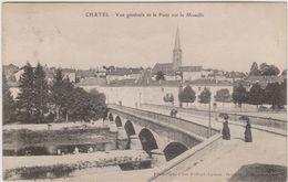CARTE POSTALE  CHATEL 57  Vue Générale Et Le Pont Sur La Moselle - France