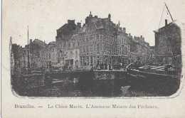 Bruxelles - Le Chien Marin - L'ancienne Maison Des Pêcheurs - Circulé En 1926 - TBE - Maritiem