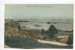 Bone - Arrivee De L'Escadre De La Mediterranee - Annaba (Bône)