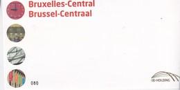 BRUSSEL CENTRALE TRV/BL 19A NON DENTELE/ONGETAND MET/AVEC NR C - Chemins De Fer