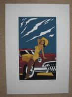 """BERTHET - SERIGRAPHIE COULEURS """"PIN-UP & CARS"""" - FEST. BD AUTOWORLD BRUXELLES - Sérigraphies & Lithographies"""
