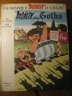 """Livre D'occasion  ASTERIX Et Les GOTHS Année 1963 """" Manque De Fraîcheur """" - Astérix"""
