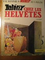 """Livre D'occasion  ASTERIX Chez Les Helvêtes Année 1970 """" Manque De Fraîcheur """" - Astérix"""