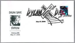 BOB DYLAN - DYLAN DAYS. Hibbing MN 2006 - Chanteurs