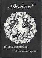 NL.- Reclame Folder Voor Het Boek - Duchesse -  20 Kantklospatronen José Van Pamelen-Hagenaars. - Reclame