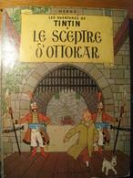 "CASTERMAN Livre D'occasion TINTIN Le Sceptre D'Ottokar Année 1947 "" - Tintin"