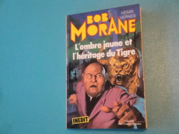 Bob Morane  L'Ombre Jaune  Et L'héritage Du Tigre E.O. Lib. Champs Elysées H. Vernes. Tres Bon Etat - Avventura
