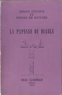La Papesse Du Diable - Jehan Sylvius Et Pierre De Ruyne. Losfeld, 1966. - Esotérisme