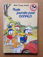 Disney - Mickey Club Du Livre - Rude Journée Pour Donald (1990) - Livres, BD, Revues