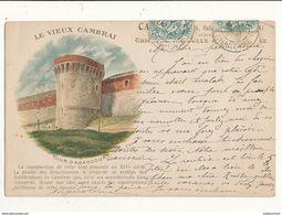 59 CAMBRAI LE VIEUX CAMBRAI TOUR D ABANCOURT CPA BON ETAT - Cambrai