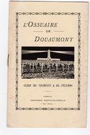 L'Ossuaire De Douaumont Guide Du Touriste Et Du Pélerin Verdun TBE - Advertising