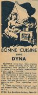 Ancienne Publicité (1950) : Bonne Cuisine Avec DYNA, Réchaud Brûle-tout (bois, Charbon De Bois...) Casseroles - Advertising