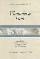 NL.- Reclame Folder Voor Het Boek - Vlaanderse Kant - J.E.H. Rombach-de Kievid. - Reclame