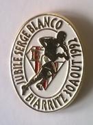 Pin's - Rugby - Jubllé Serge Blanco - Biarritz 30 Août 1992 - En Superbe état - - Rugby