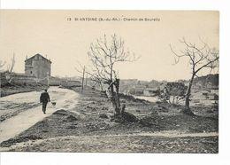 CPA BANLIEU DE MARSEILLE / Saint - Antoine /Chemin De Bourelly - Quartiers Nord, Le Merlan, Saint Antoine