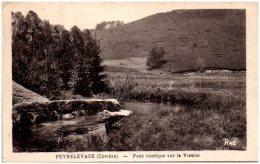 19 PEYRELEVADE - Pont Rustique Sur La Vienne - France