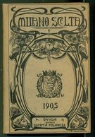 LIBRI-MILANO SCELTA-1905-BELLISSIMO LIBRO CON ELENCO DI AZIENDE, PROFESSIONISTI,ECC-CON DECINE E DECINE DI ILLUSTRAZIONI - Altri
