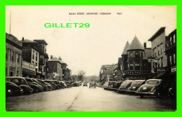 NEWPORT, VT - MAIN STREET - ANIMATED WITH A LOT OF OLD CARS - AMERICAN ART POST CARD CO - - Etats-Unis