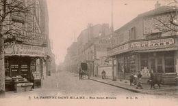 Cpa 94  LA VARENNE-SAINT-HILAIRE   Rue Saint-Hilaire,animée, Commerces: Epicerie Parisienne, Epicerie Centrale, Attelage - Otros Municipios