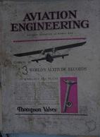 AVIATION - Lot De 3 Revues AVIATION ENGINEERING 1932 (en Anglais) Moteurs- Nouveautés - Transports